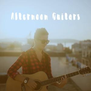 Album Afternoon Guitars from Guitarra Clásica Española, Spanish Classic Guitar
