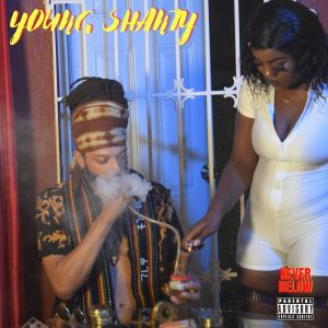 Album Never Below (Explicit) from Young Shanty