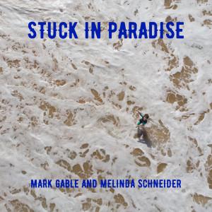 Album Stuck In Paradise from Melinda Schneider