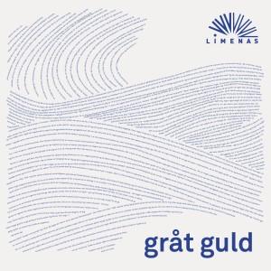 Album Gråt Guld from Limenas