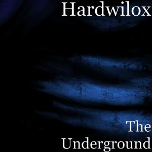 Album The Underground from Hardwilox