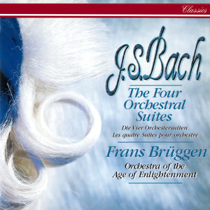 Orchestra of The Age of Enlightenment的專輯Bach, J.S.: The Four Orchestral Suites