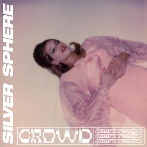 Album crowd (umru remix) from Silver Sphere