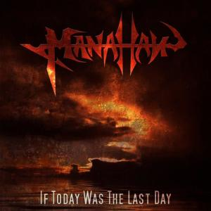 Album If Today Was The Last Day from Manahan
