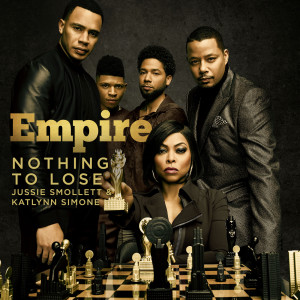 Empire Cast的專輯Nothing to Lose