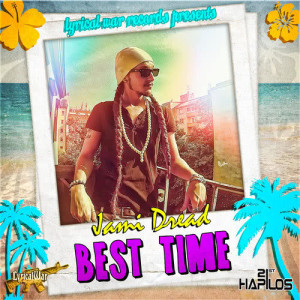 Album Best Time - Single from Jami Dread