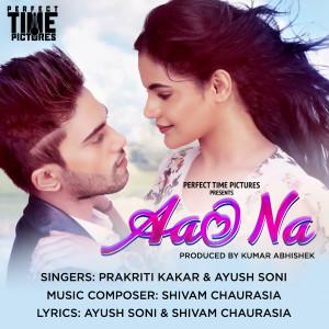 Album Aao Na from Prakriti Kakar
