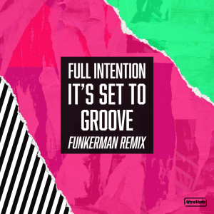 Album It's Set To Groove (Funkerman Remix) from Full Intention