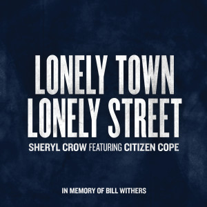 Sheryl Crow的專輯Lonely Town, Lonely Street