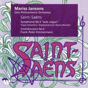 "Mariss Jansons的專輯Saint-Saëns: Symphony No. 3 ""Organ Symphony"" & Violin Concerto No. 3"
