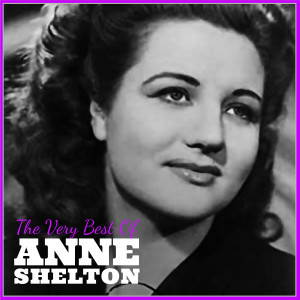 Album The Very Best of Anne Shelton from Anne Shelton