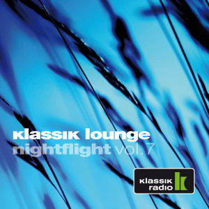 Album Klassik Lounge Nightflight, Vol. 7 from Various Artists