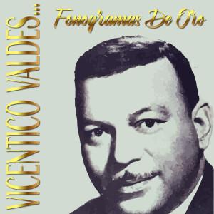 Album Vicentico Valdés... Fonogramas de Oro from Vicentico Valdes