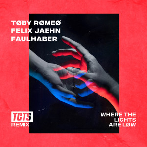 Felix Jaehn的專輯Where The Lights Are Low (TCTS Remix)
