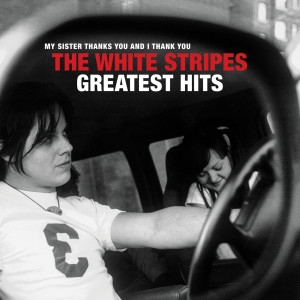 The White Stripes的專輯The White Stripes Greatest Hits