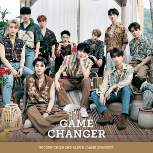 Golden Child 2nd Album [Game Changer] dari 골든 차일드(Golden Child)
