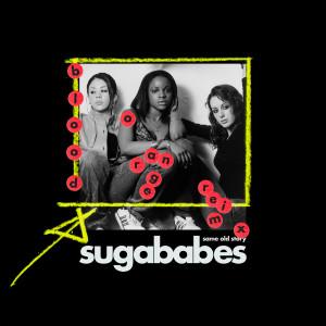 Sugababes的專輯Same Old Story (Blood Orange Remix)