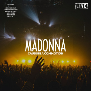 Madonna的專輯Causing A Commotion