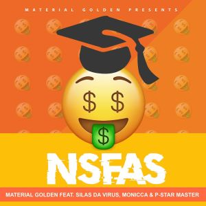 Album NSFAS Single from Material Golden