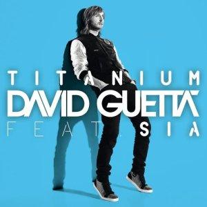 David Guetta的專輯Titanium (feat. Sia)