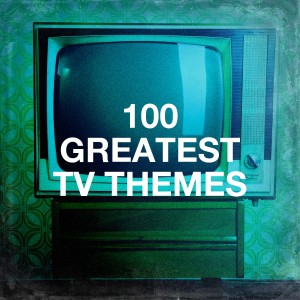 Album 100 Greatest Tv Themes from The TV Theme Players