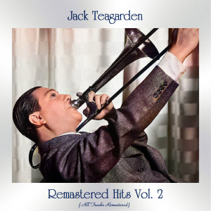 Album Remastered Hits, Vol. 2 (All Tracks Remastered) from Jack Teagarden