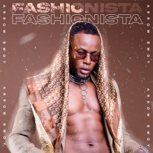 Album Fashionista from Arrow Bwoy