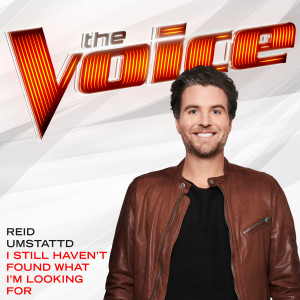 Album I Still Haven't Found What I'm Looking For from Reid Umstattd