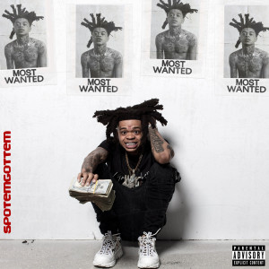 Album Most Wanted (Explicit) from SpotemGottem