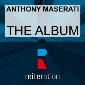 Album The Album from Anthony Maserati