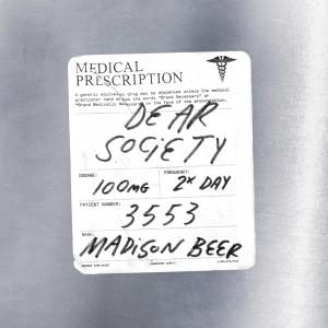收聽Madison Beer的Dear Society歌詞歌曲