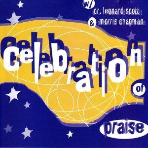 Album Celebration Of Praise from Bishop Leonard Scott
