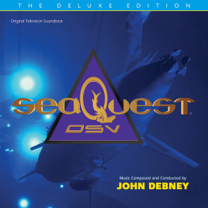 Album seaQuest DSV: The Deluxe Edition (Original Television Soundtrack) from John Debney