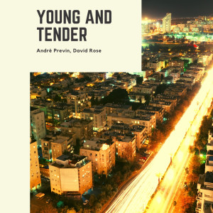 Andre Previn的專輯Young and Tender