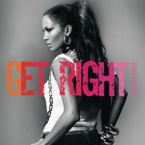 Jennifer Lopez的專輯Get Right Remix EP