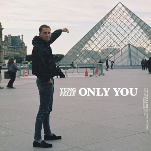 Album Only You from Yung Felix
