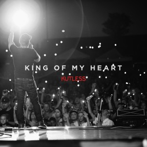 Album King of My Heart - Single from Kutless