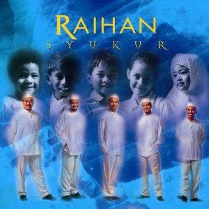收聽Raihan的Syukur (feat. Yusuf Islam)歌詞歌曲