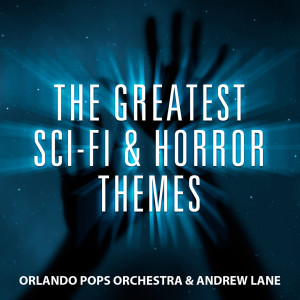 Album The Greatest Sci-Fi & Horror Themes from Andrew Lane