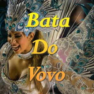 Album Bata Do Vovo from Rio Santoro Group
