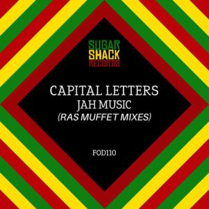 Album Jah Music (Ras Muffet Mixes) from Capital Letters