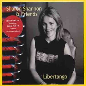 Libertango 2005 Sharon Shannon