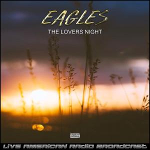 The Lovers Night (Live) dari The Eagles