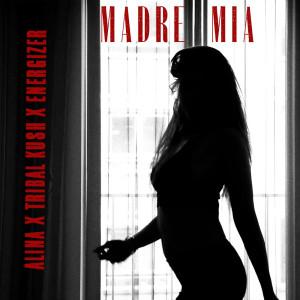 Tribal Kush的專輯Madre Mia
