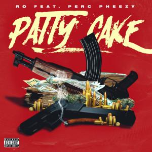 Patty Cake (Explicit)