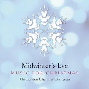 Album Midwinter's Eve - Music for Christmas from Chamber Orchestra Of London