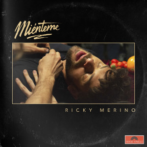 Album Miénteme from Ricky Merino