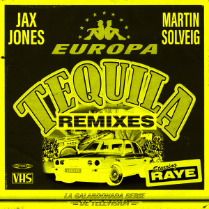 Listen to Tequila song with lyrics from Jax Jones