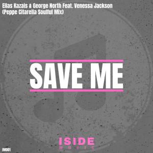 Album Save Me (Peppe Citarella Soulful Mix) from Elias Kazais