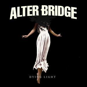 Dying Light dari Alter Bridge